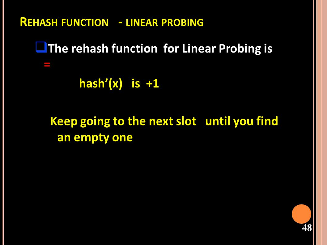 Rehash function - linear probing