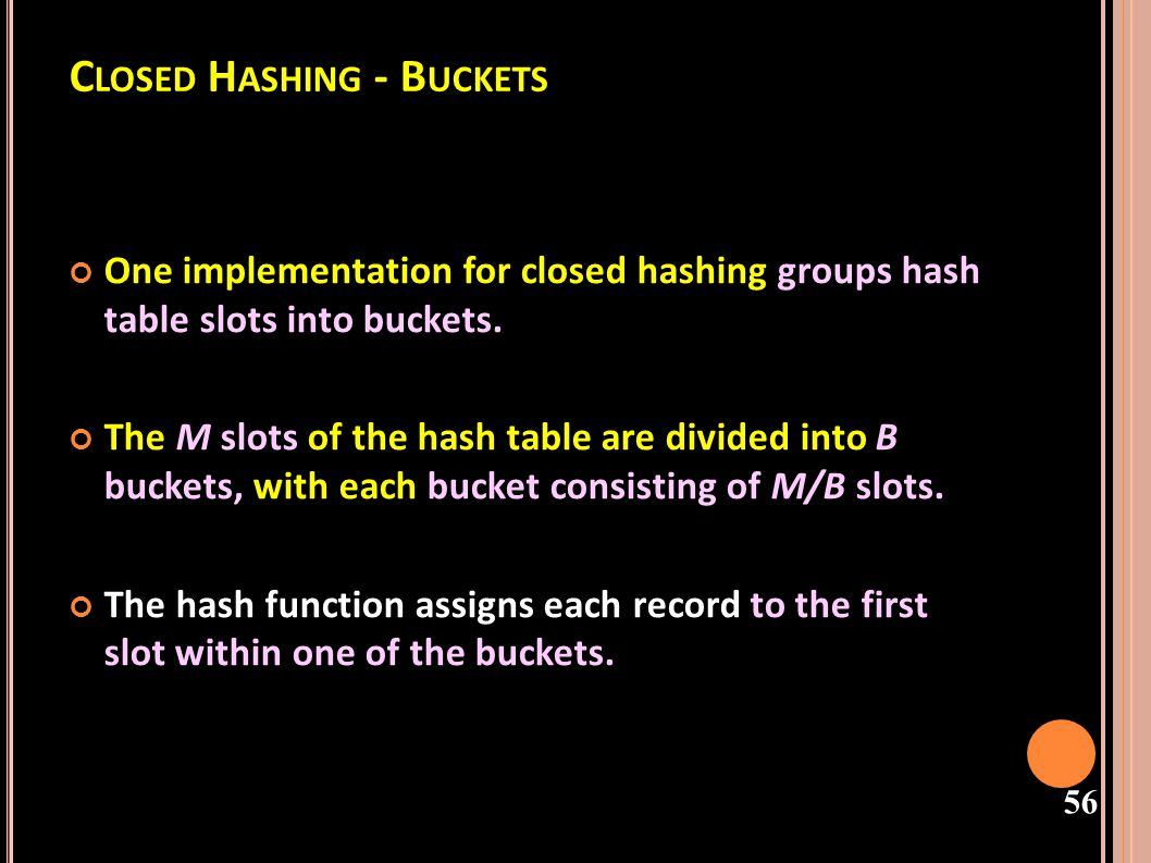 Closed Hashing - Buckets