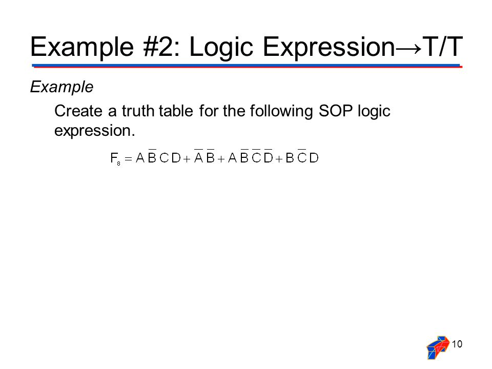Example #2: Logic Expression→T/T