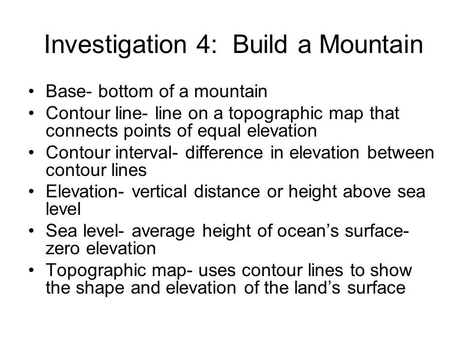 Investigation 4: Build a Mountain