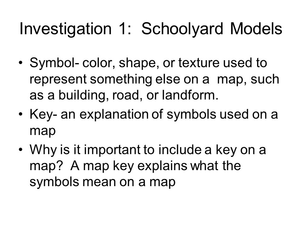 Investigation 1: Schoolyard Models