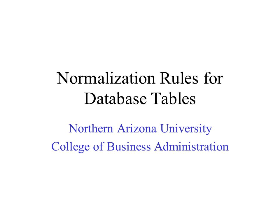 Normalization Rules for Database Tables