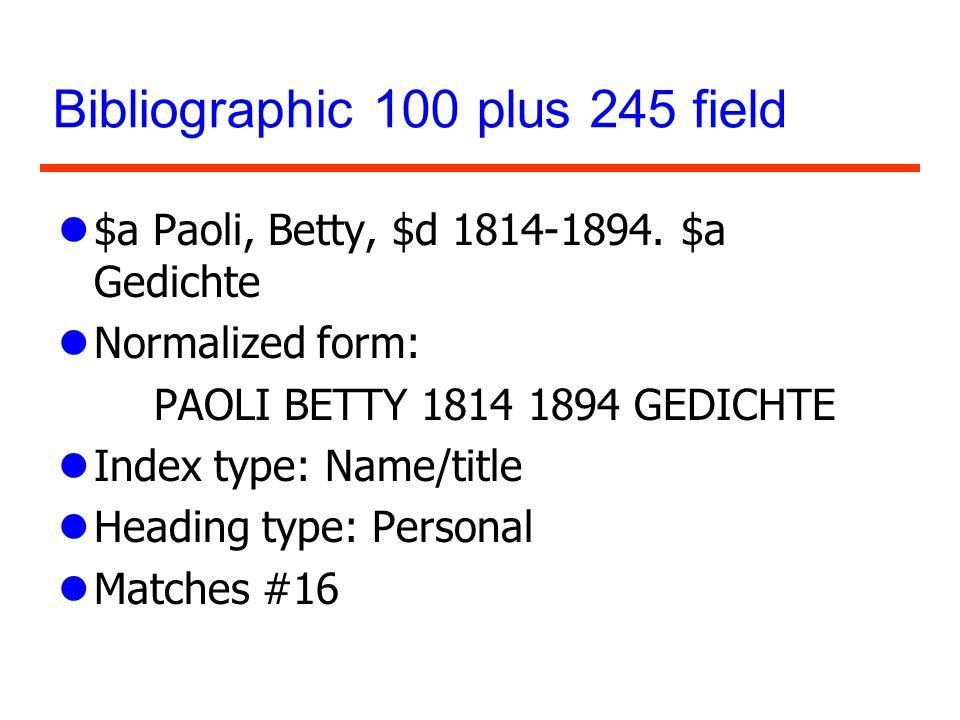 Bibliographic 100 plus 245 field