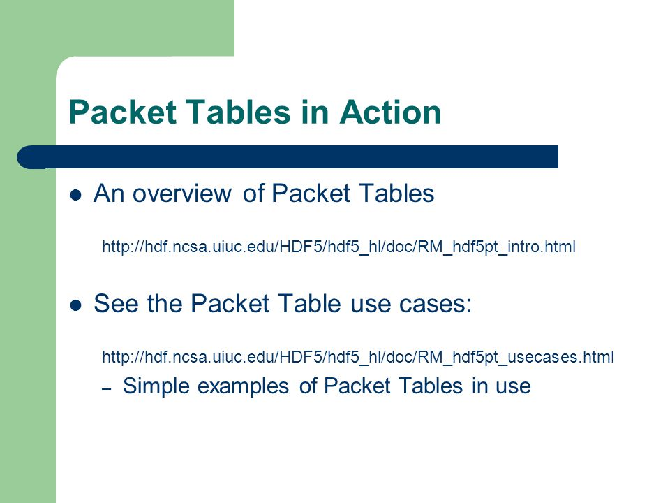 Packet Tables in Action