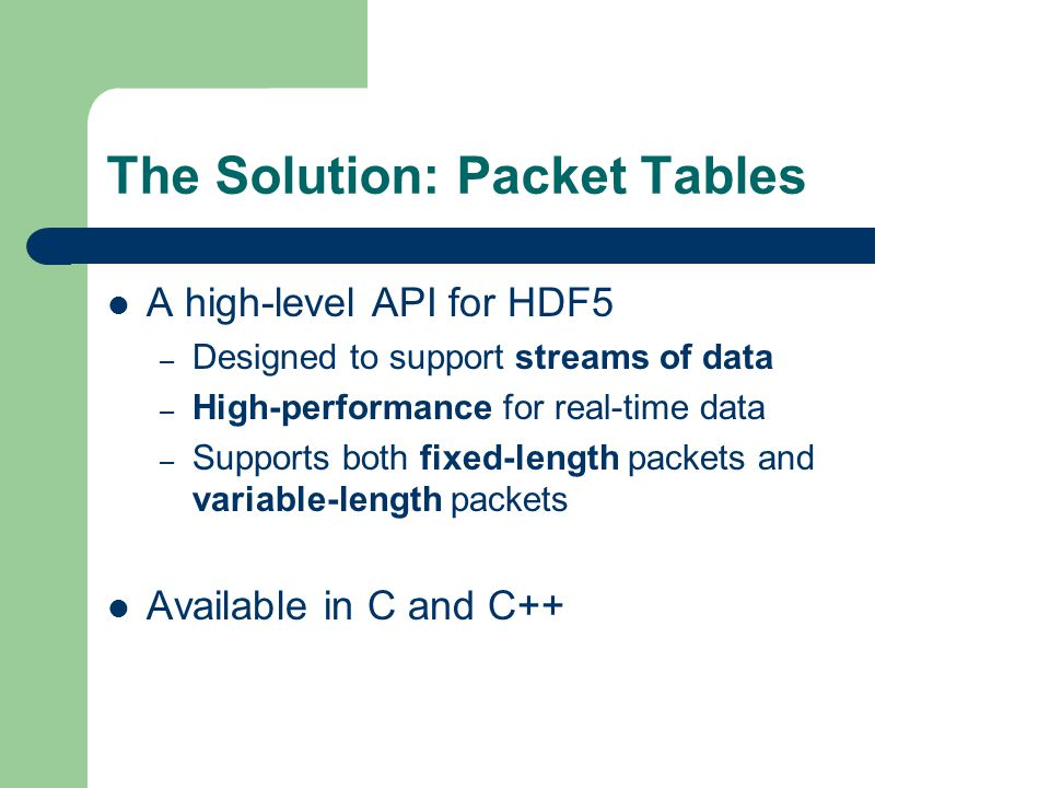 The Solution: Packet Tables