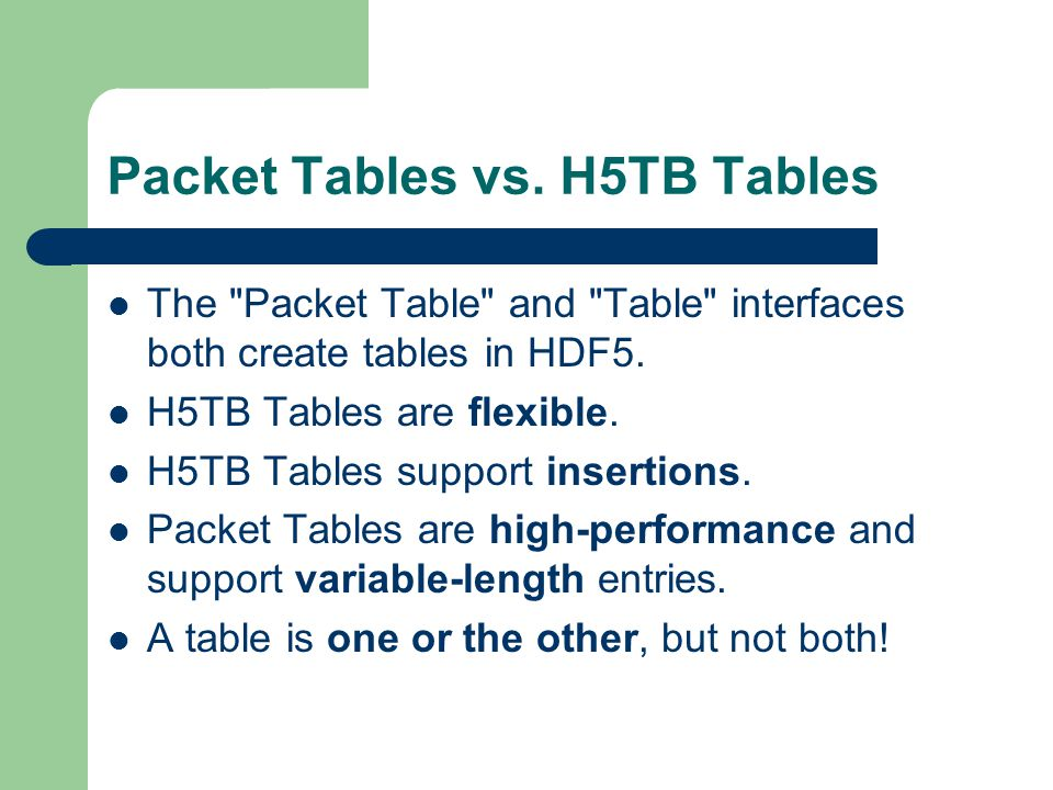 Packet Tables vs. H5TB Tables