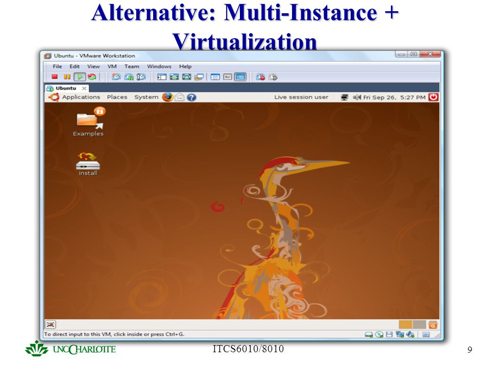 Alternative: Multi-Instance + Virtualization