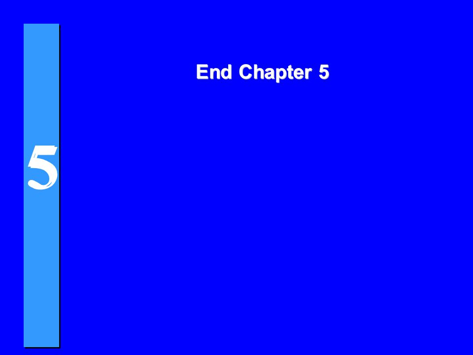 End Chapter 5