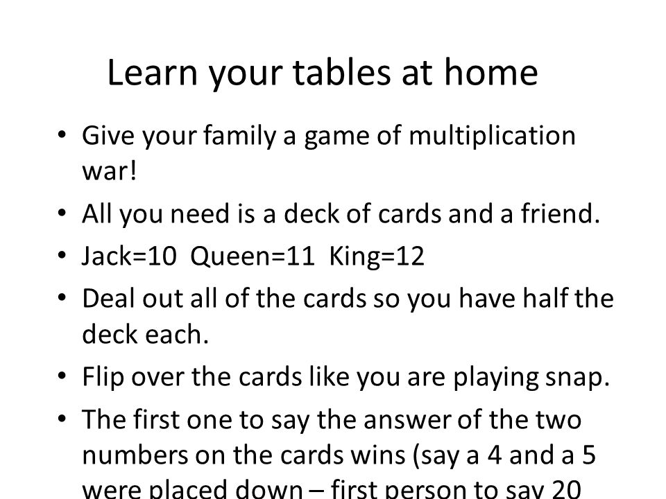 Learn your tables at home