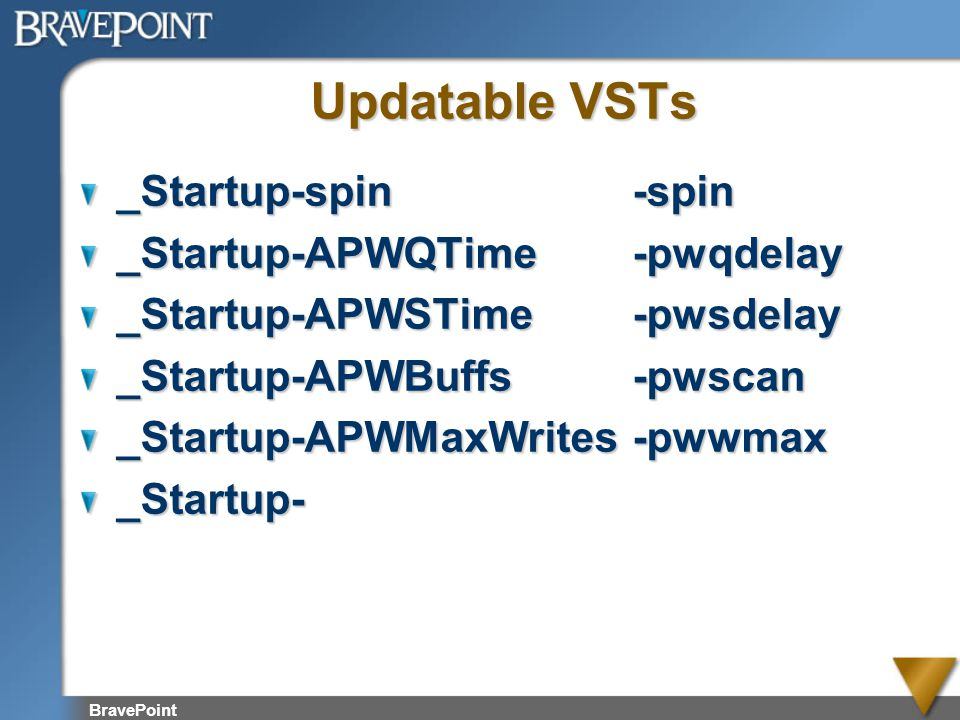 Updatable VSTs _Startup-spin -spin _Startup-APWQTime -pwqdelay