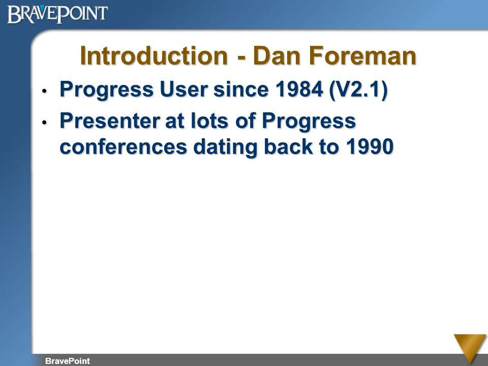 Introduction - Dan Foreman