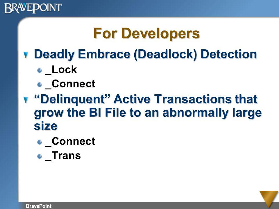 For Developers Deadly Embrace (Deadlock) Detection