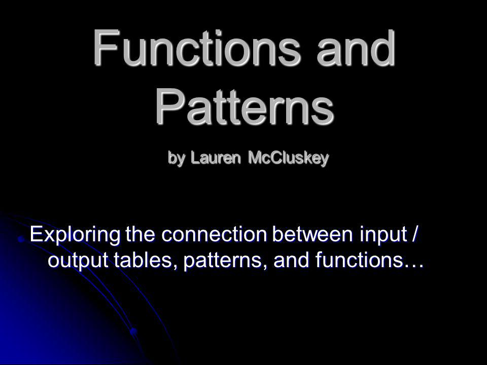 Functions and Patterns by Lauren McCluskey