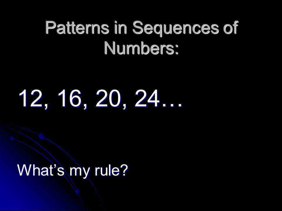 Patterns in Sequences of Numbers: