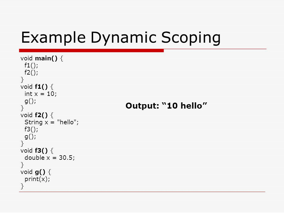 Example Dynamic Scoping