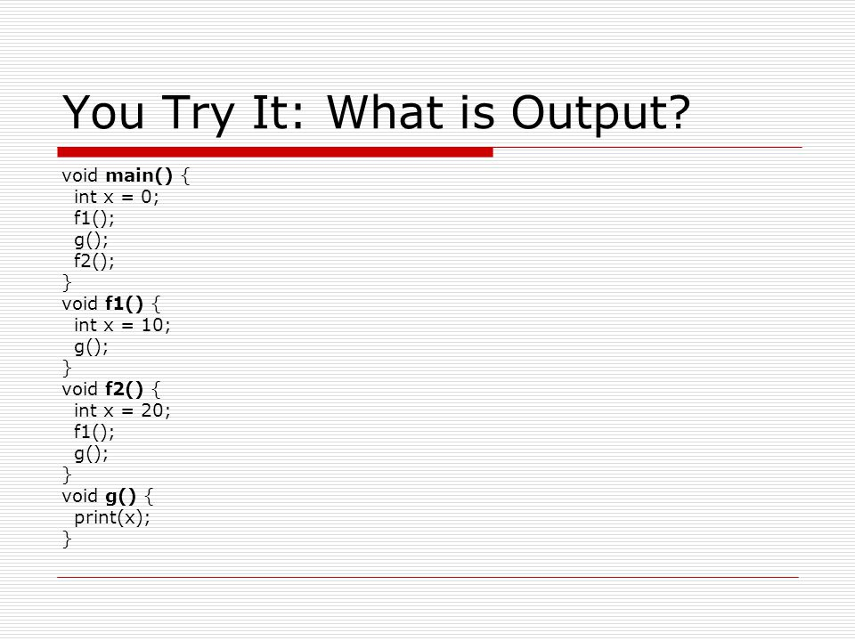 You Try It: What is Output