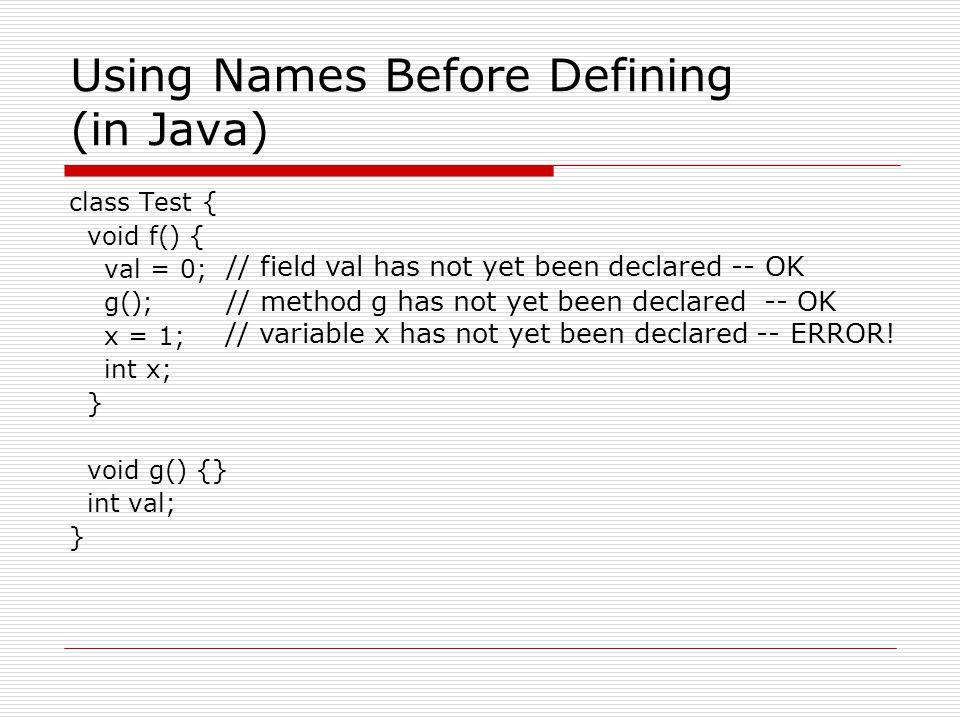 Using Names Before Defining (in Java)