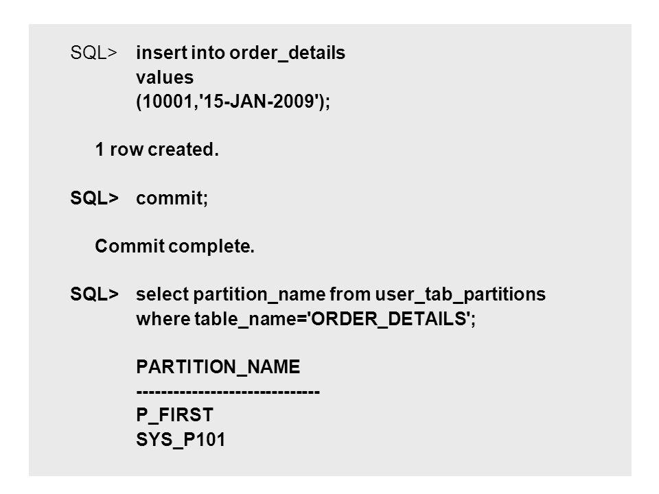 SQL> insert into order_details