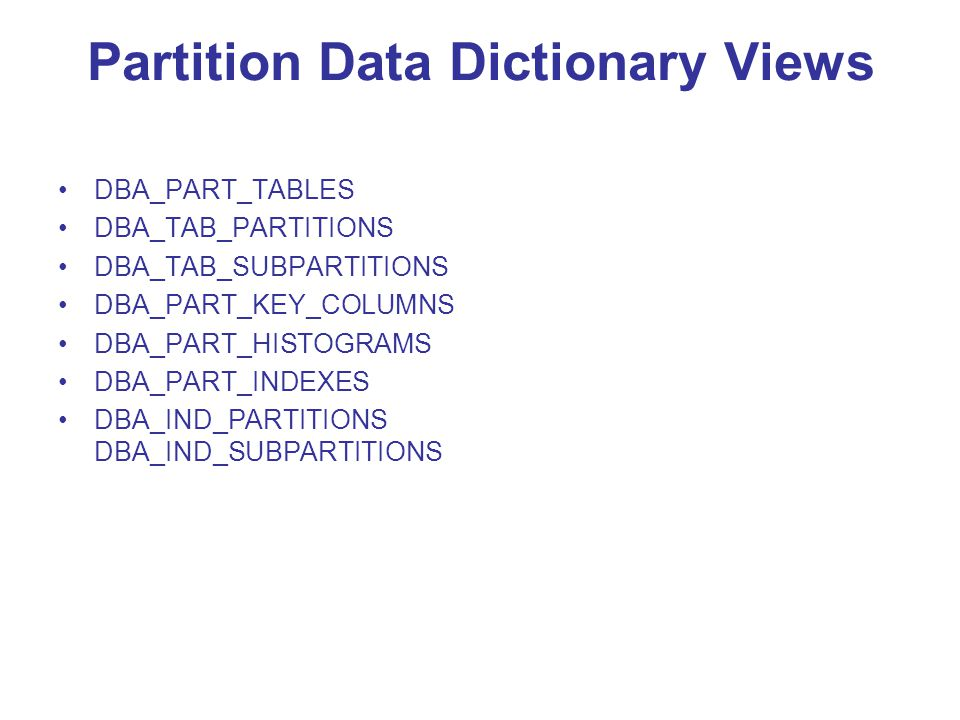 Partition Data Dictionary Views