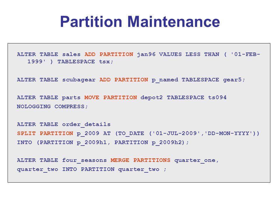 Partition Maintenance