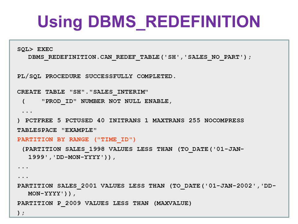 Using DBMS_REDEFINITION