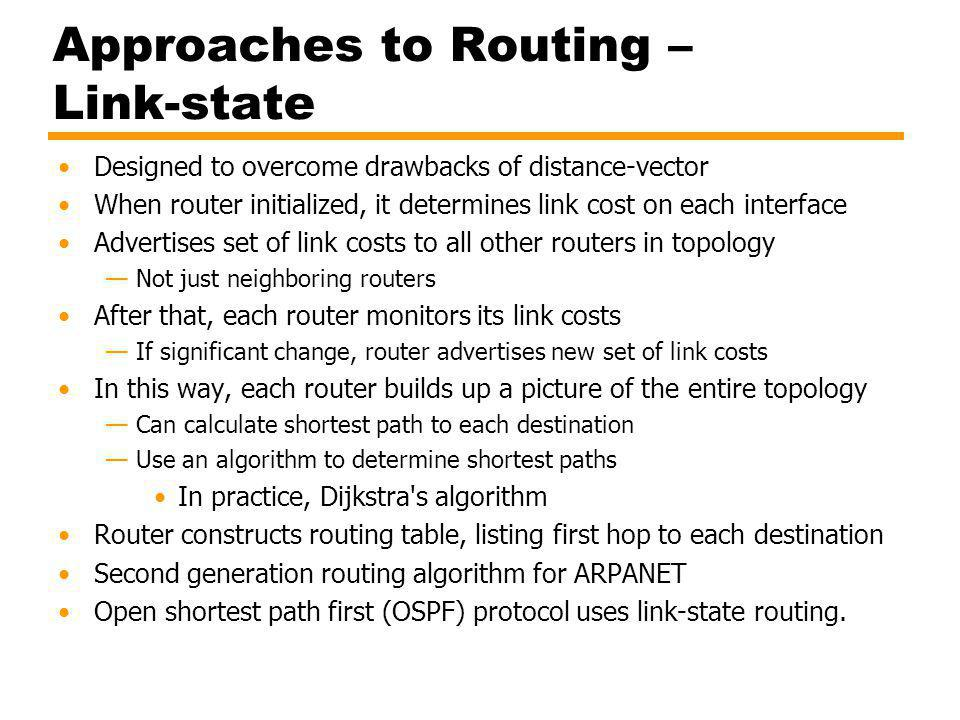 Approaches to Routing – Link-state