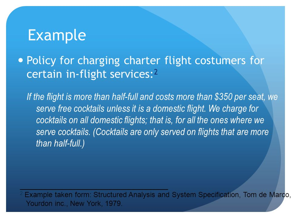 Example Policy for charging charter flight costumers for certain in-flight services:2.