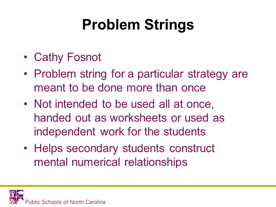 Problem Strings Cathy Fosnot