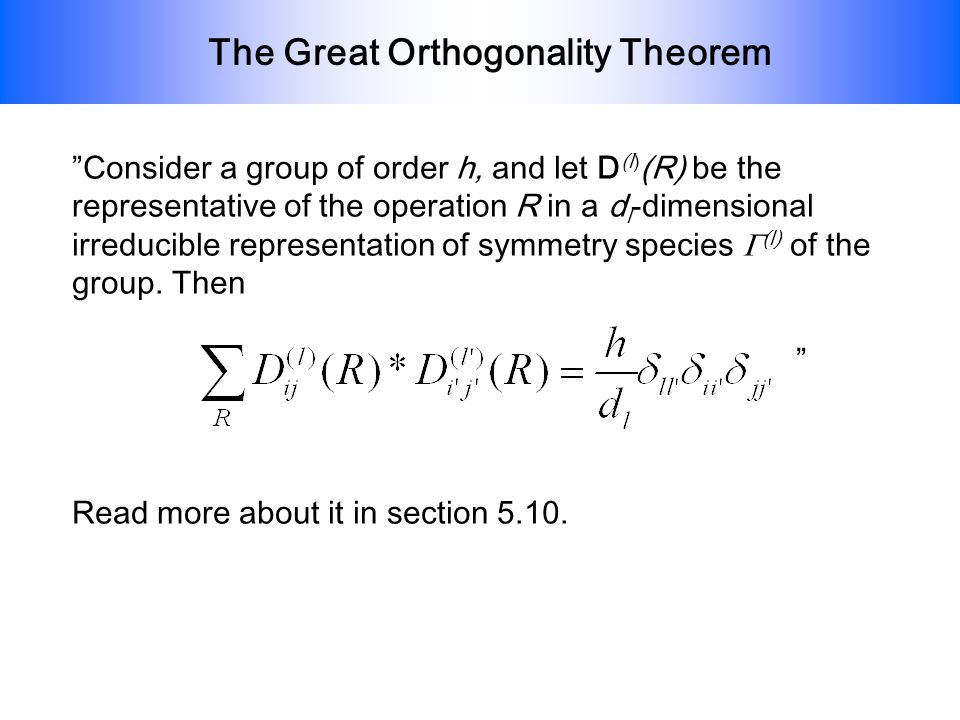 The Great Orthogonality Theorem