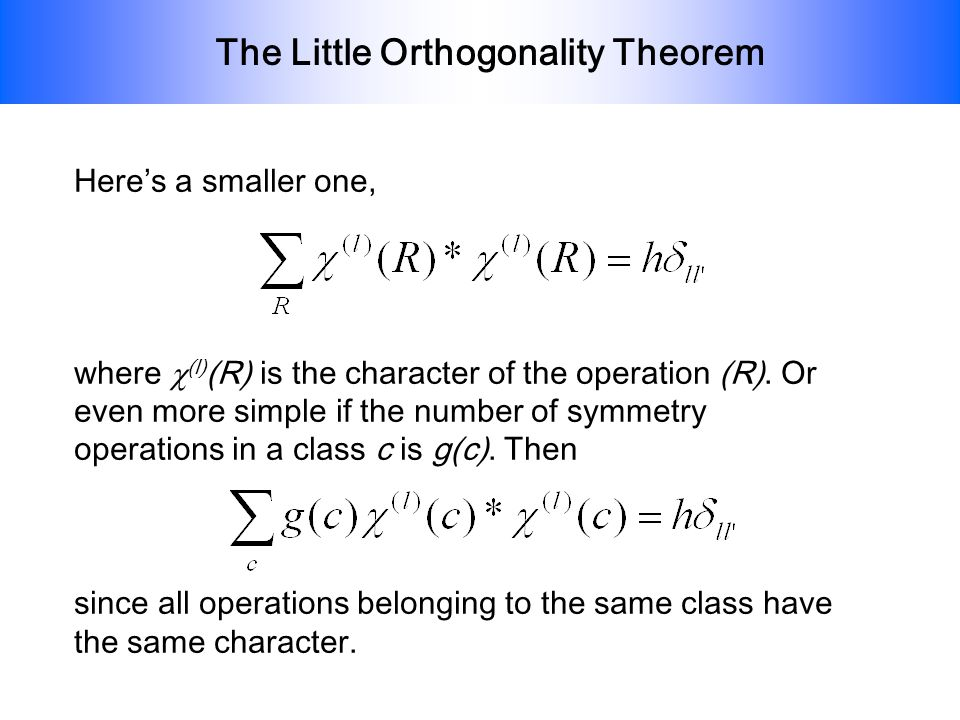The Little Orthogonality Theorem