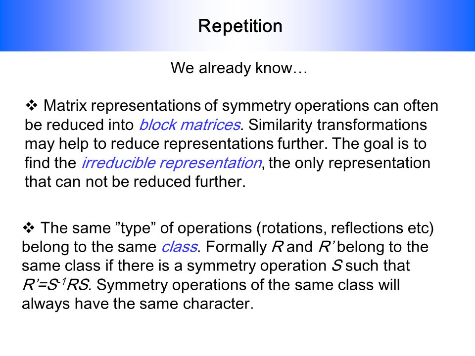 Repetition We already know…