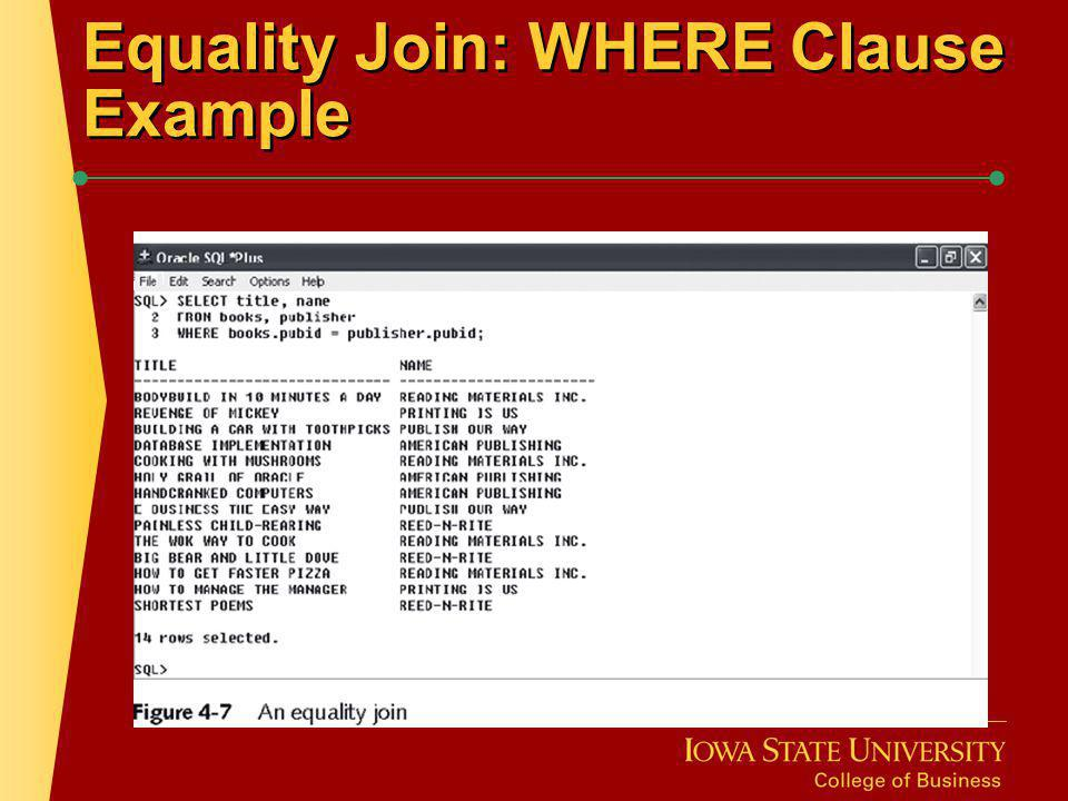 Equality Join: WHERE Clause Example