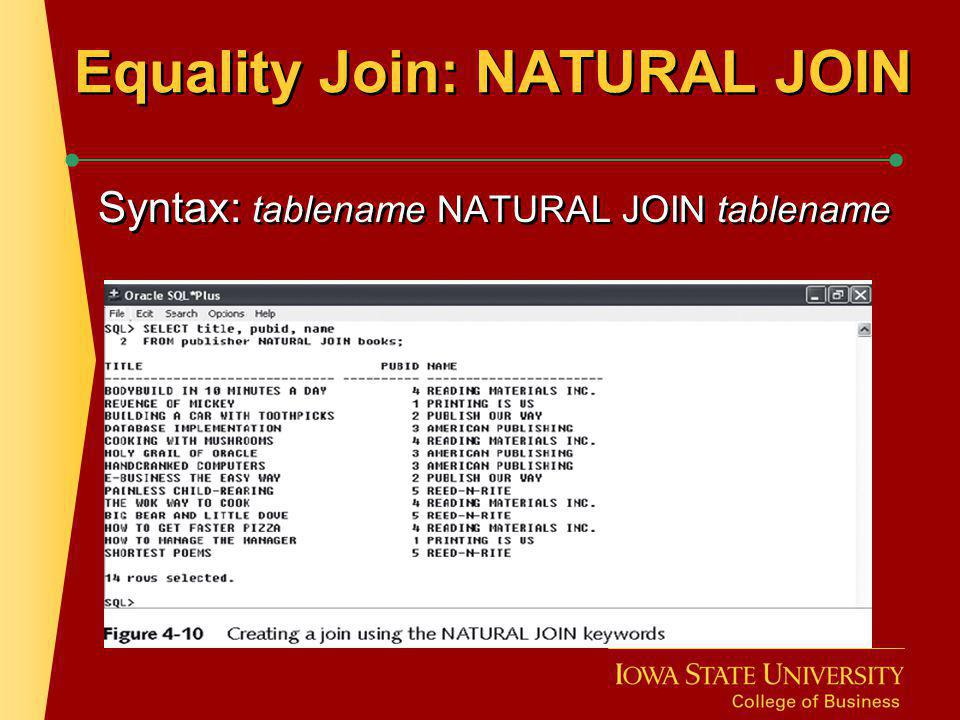 Equality Join: NATURAL JOIN