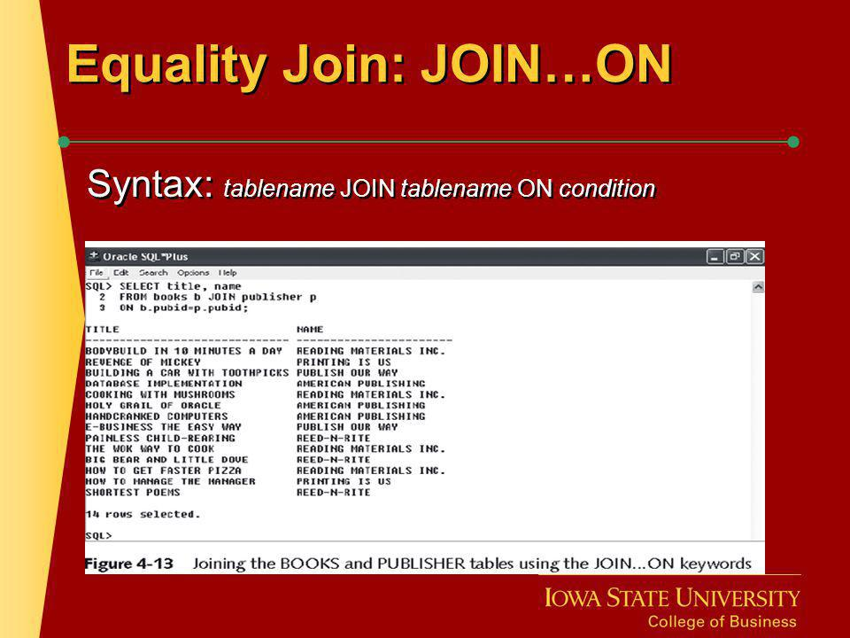 Equality Join: JOIN…ON