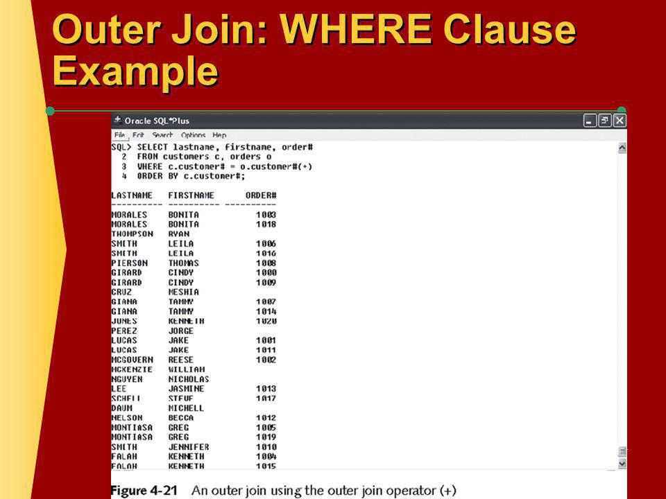 Outer Join: WHERE Clause Example