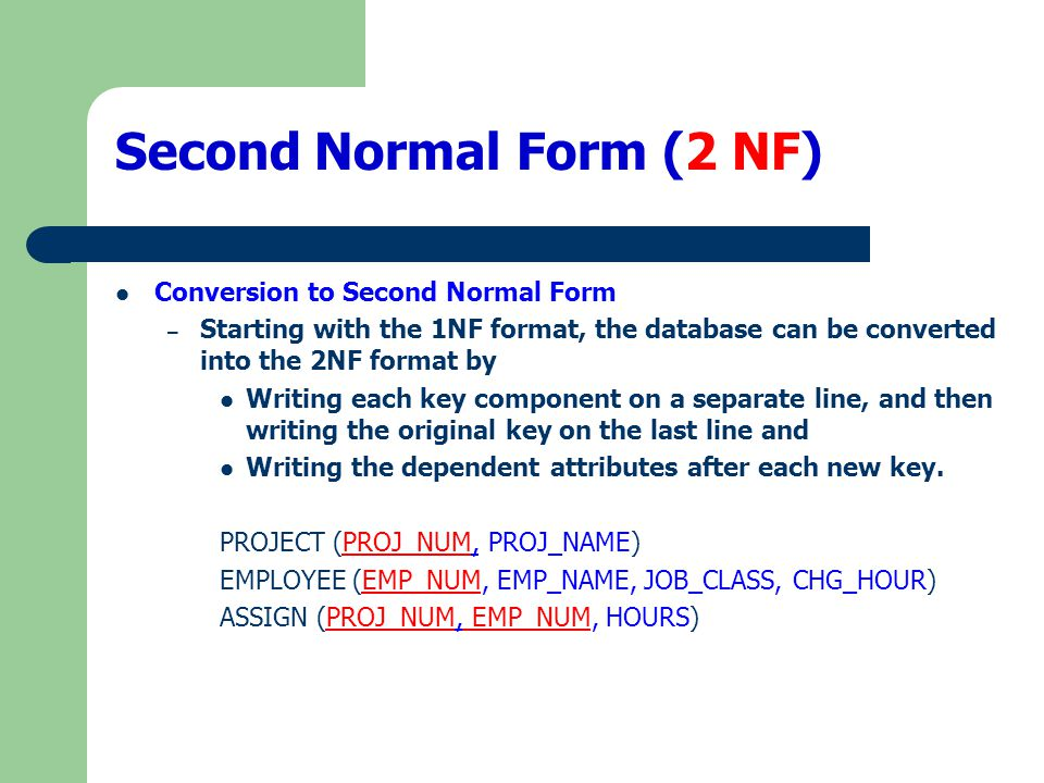 Second Normal Form (2 NF)