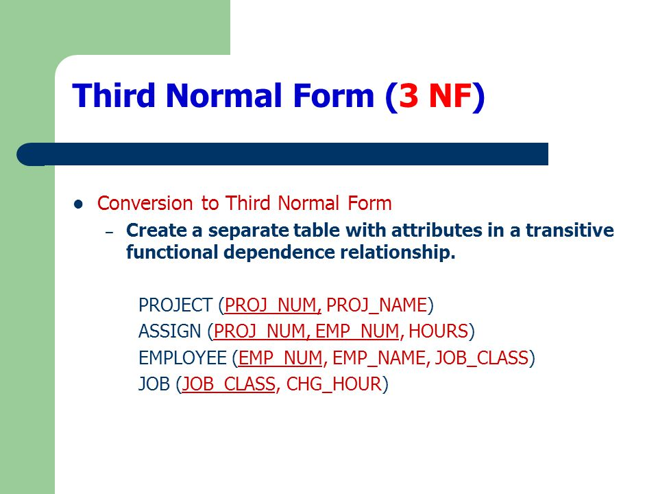Third Normal Form (3 NF) Conversion to Third Normal Form