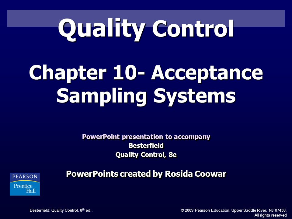 Quality Control Chapter 10- Acceptance Sampling Systems