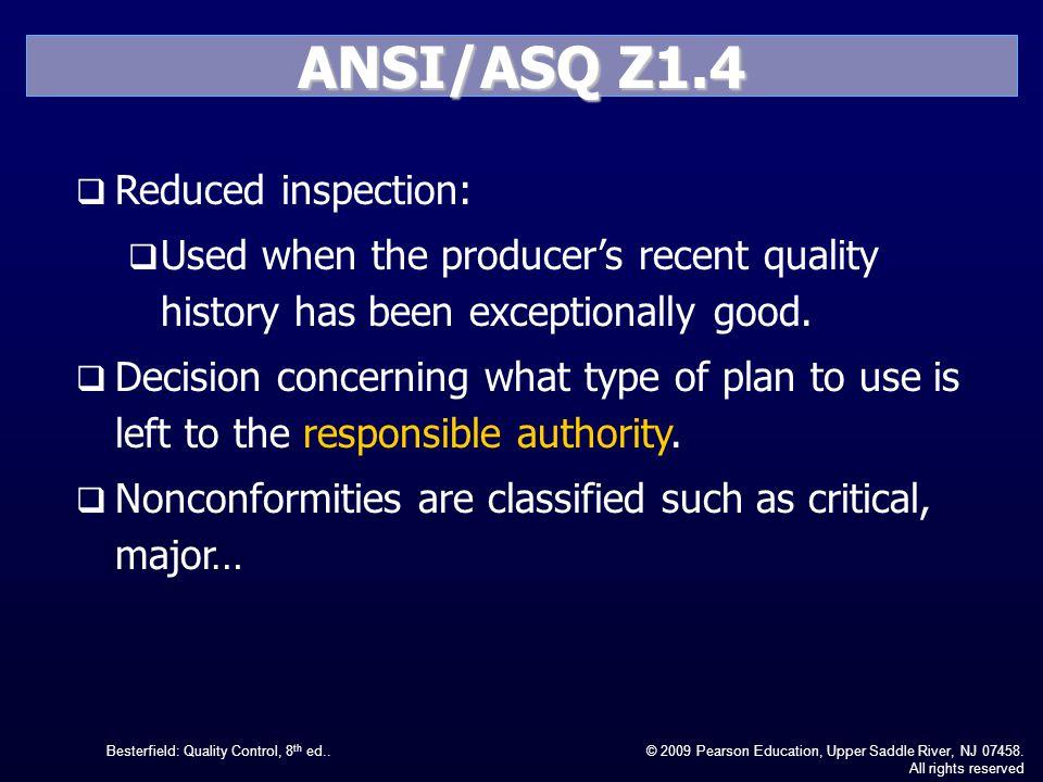ANSI/ASQ Z1.4 Reduced inspection: