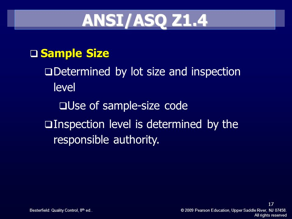 ANSI/ASQ Z1.4 Sample Size Determined by lot size and inspection level