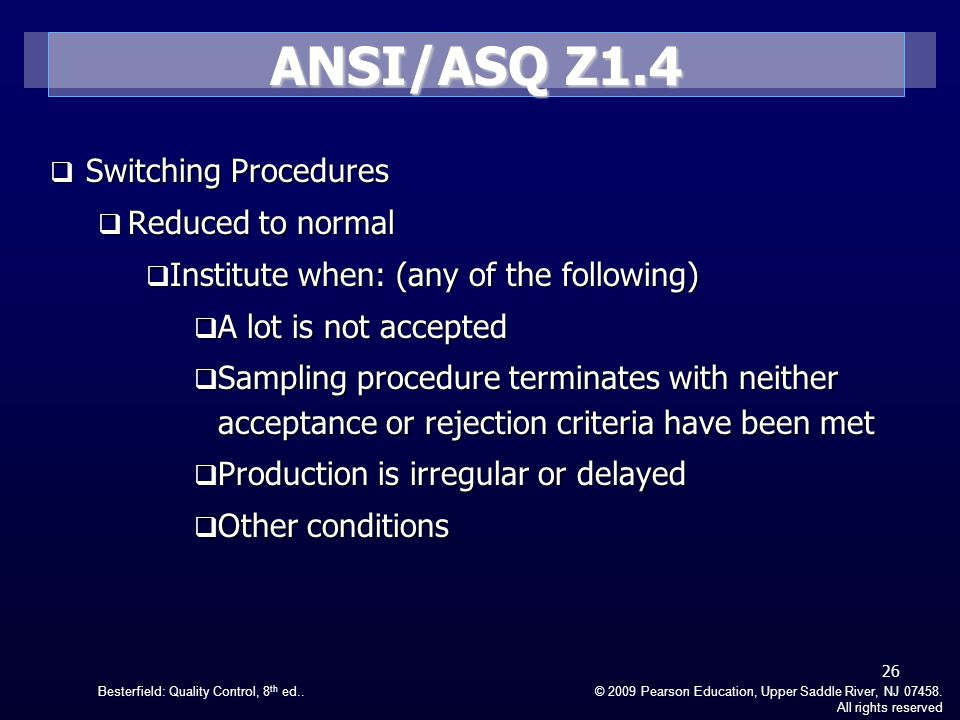 ANSI/ASQ Z1.4 Switching Procedures Reduced to normal