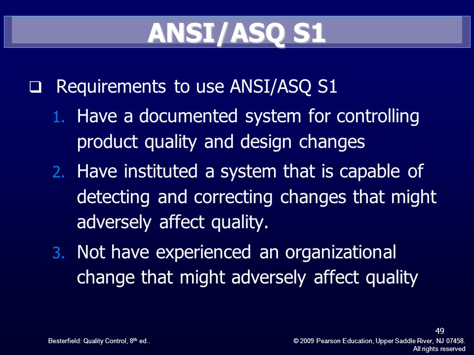 ANSI/ASQ S1 Requirements to use ANSI/ASQ S1