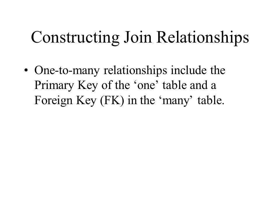 Constructing Join Relationships