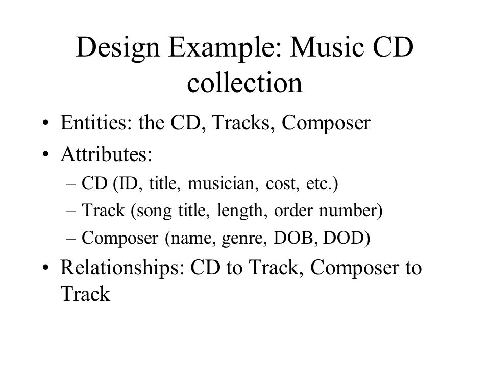 Design Example: Music CD collection