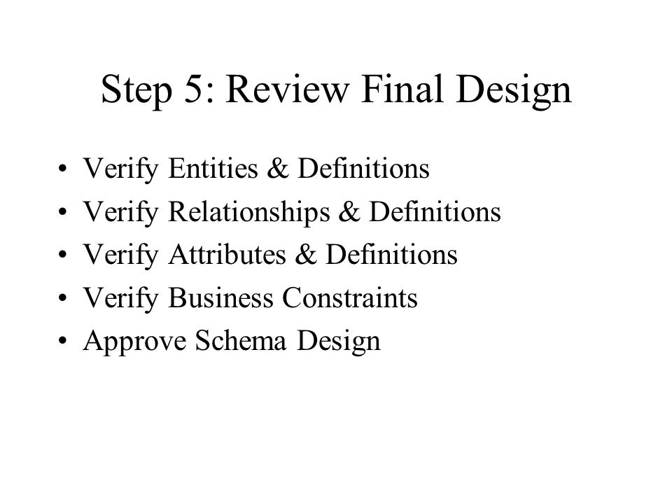 Step 5: Review Final Design