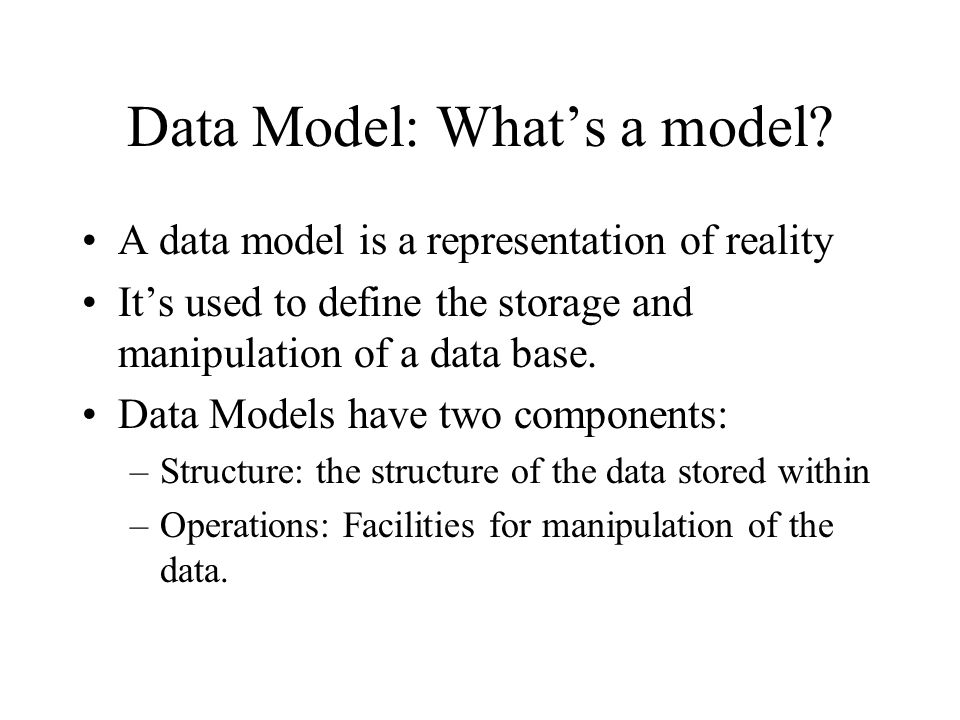 Data Model: What's a model