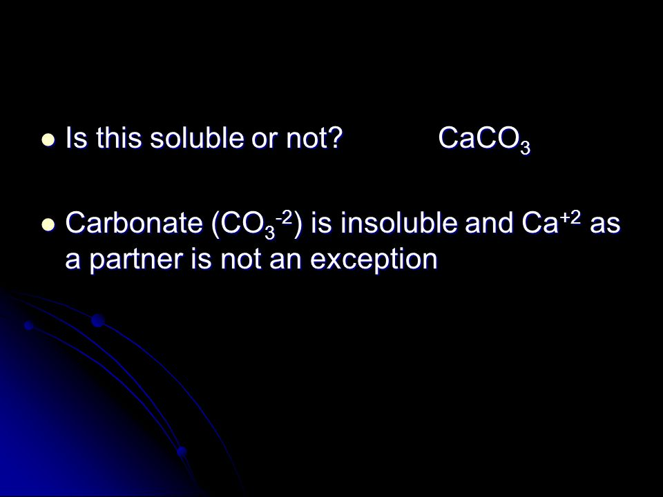 Is this soluble or not CaCO3