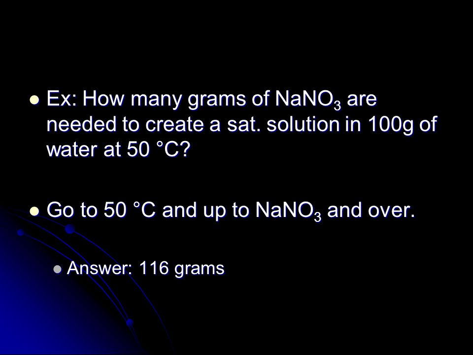 Go to 50 °C and up to NaNO3 and over.