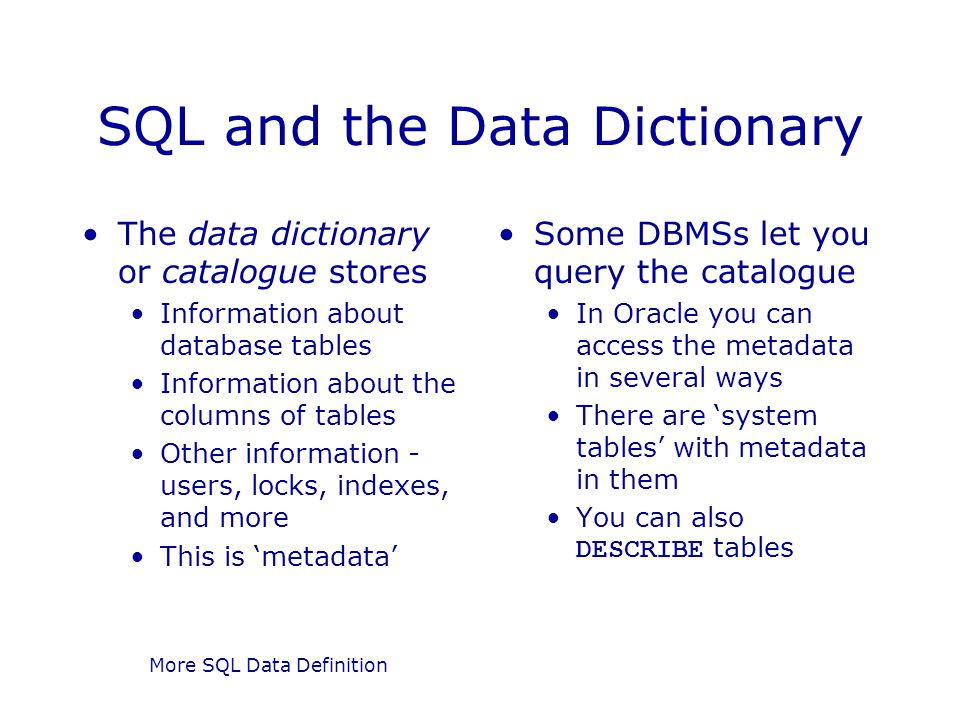 SQL and the Data Dictionary