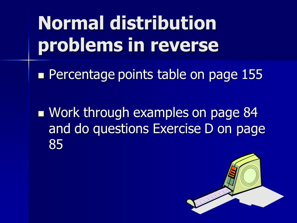 Normal distribution problems in reverse